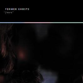 FORMER GHOSTS-FLEURS CD