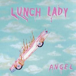 LUNCH LADY-ANGEL CD