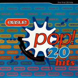 ERASURE-POP! THE FIRST 20...