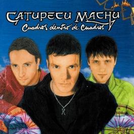 CATUPECU MACHU-CUADROS DENTRO DE CUADROS CD