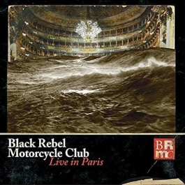 BLACK REBEL MOTORCYCLE-LIVE IN PARIS CD