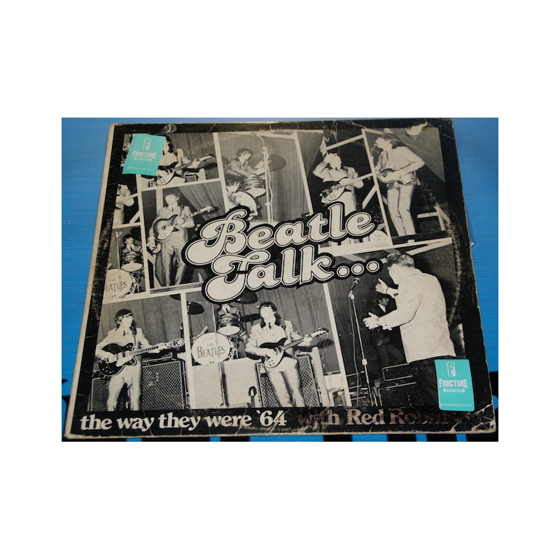 THE BEATLES-RED ROBINSON BEATLE TALK VINYL