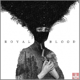 ROYAL BLOOD-ROYAL BLOOD CD