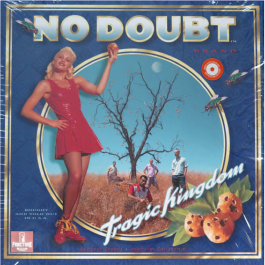 NO DOUBT-TRAGIC KINGDOM...