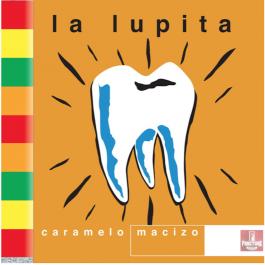 LA LUPITA-CARAMELO MACIZO...