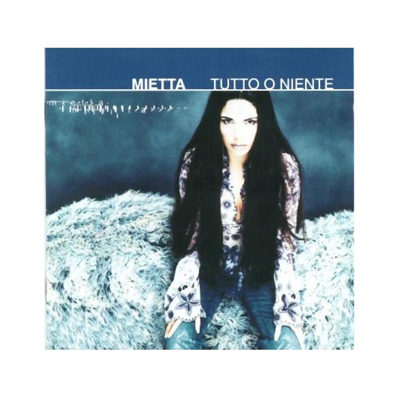 MIETTA-TUTTO O NIENTE CD