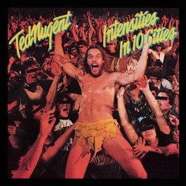 TED NUGENT-INTENSITIES IN 10 CITIES CD