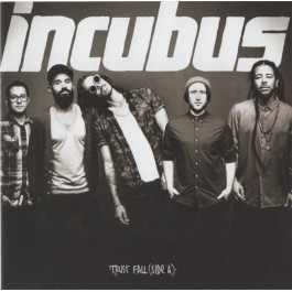 INCUBUS-TRUST FALL(SIDE A)EP CD  602547241283