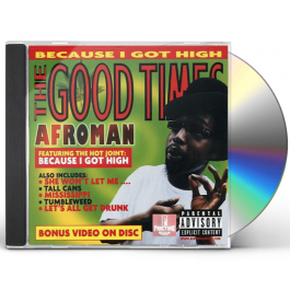 AFROMAN-THE GOOD TIMES CD  044001497926