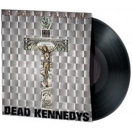 DEAD KENNEDYS-IN GOD WE TRUST, INC. VINYL. 803341532472