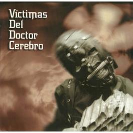 VICTIMAS DEL DOCTOR CEREBRO-CD
