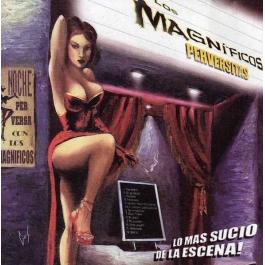 LOS MAGNIFICOS-PERVERSITAS CD