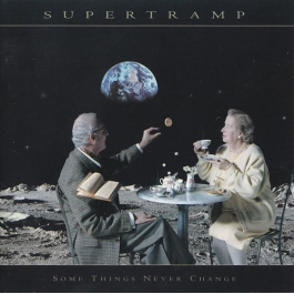 SUPERTRAMP-SOME THINGS NEVER CHANGE CD