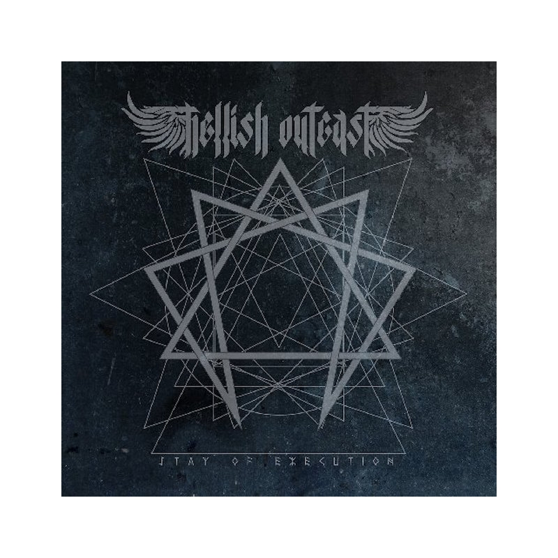 HELLISH OUTCAST-STAY OF EXECUTION CD