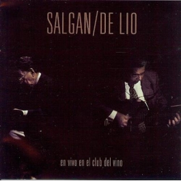 SALGAN/DE LIO-EN VIVO EN EL CLUB DEL VINO CD
