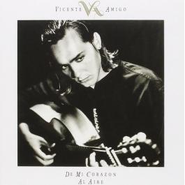 VICENTE AMIGO-DE MI CORAZON AL AIRE CD