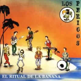 LOS PERICOS-EL RITUAL DE LA BANANA CD