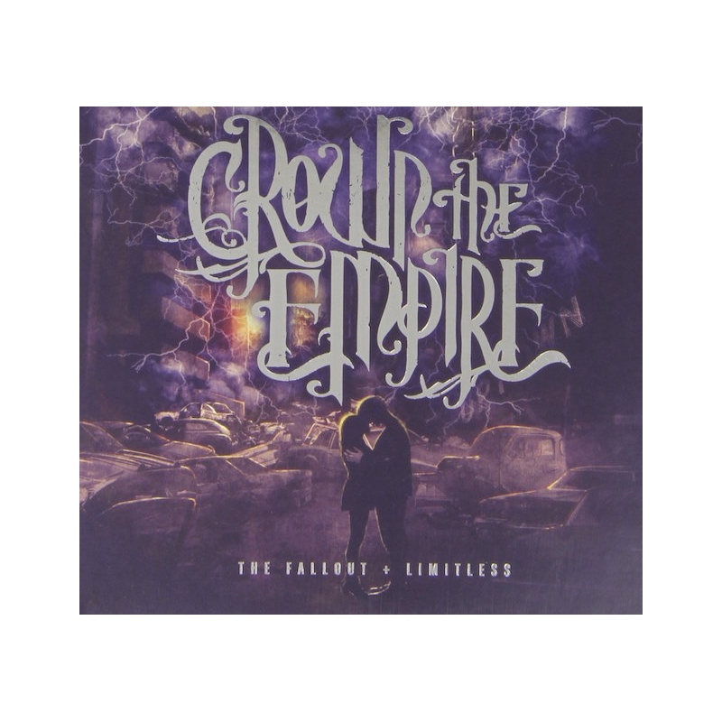 CROWN THE EMPIRE-THE FALLOUT AND LIMITLESS CD