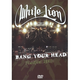 WHITE LION-LIVE AT BANG YOUR HEAD FESTIVAL 2005 DVD