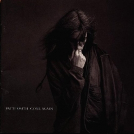 PATTI SMITH-GONE AGAIN CD