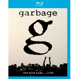 GARBAGE-ONE MILE HIGH LIVE BLU-RAY