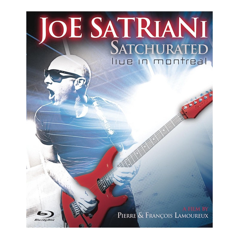 JOE SATRIANI-SATCHURATED LIVE IN MONTREAL BLU-RAY