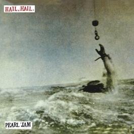PEARL JAM-HAIL HAIL VINYL