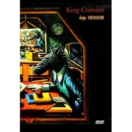 KING CRIMSON-DEJA VROOOM DVD
