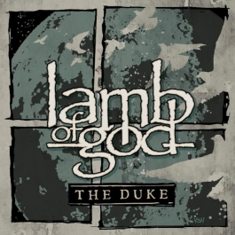 LAMB OF GOD-THE DUKE CD