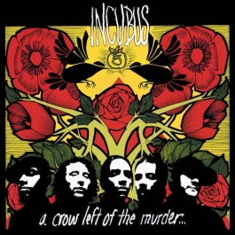 INCUBUS-A CROW LEFT OF THE MURDER CD