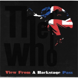THE WHO-VIEW FROM A BACKSTAGE PASS CD