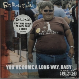 FATBOY SLIM-YOU´VE COME A LONG WAY, BABY 2CD
