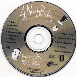 4 NON BLONDES-BIGGER,BETTER,FASTER,MORE CD