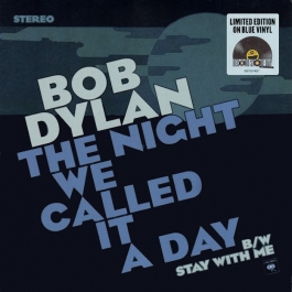 BOB DYLAN-THE NIGHT WE CALLED IT A DAY VINYL