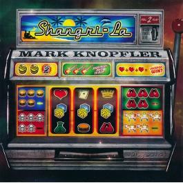 MARK KNOPFLER-SHANGRI-LA CD