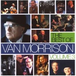 VAN MORRISON-THE BEST OF VOLUMEN 3 CD