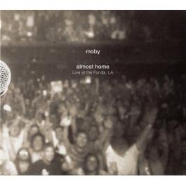 MOBY-ALMOST HOME LIVE AT THE FONDA LA CD/DVD