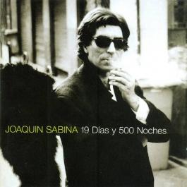 JOAQUÍN SABINA-19 DÍAS Y 500 NOCHES CD