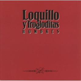 LOQUILLO Y TROGLODITAS-HOMBRES CD