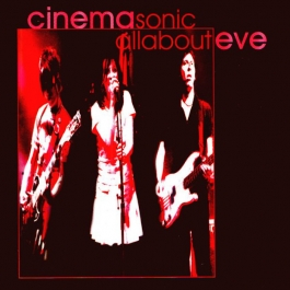 ALL ABOUT EVE-CINEMASONIC CD