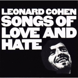 LEONARD COHEN-SONGS OF LOVE AND HATE CD