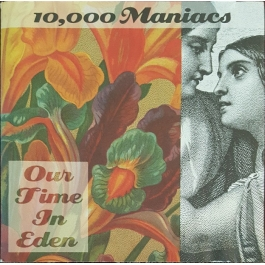 10,000 MANIACS-OUR TIME IN EDEN CD