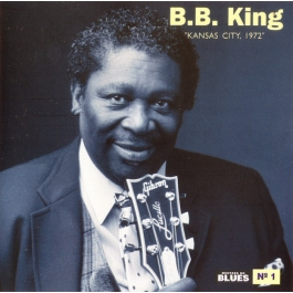 B.B. KING-KANSAS CITY 1972 CD