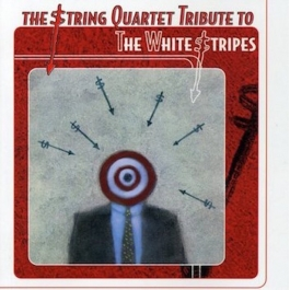 THE STRING QUARTET TRIBUTE TO THE WHITE STRIPES CD