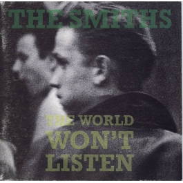 THE SMITHS-THE WORLD WONT LISTEN CD