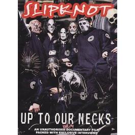 SLIPKNOT-UP TO OUR NECKS DVD