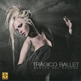 TRAGICO BALLET-SANTOS DEL PECADO CD