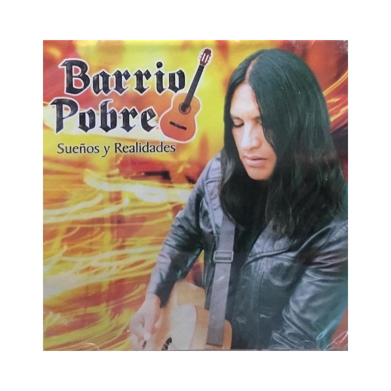 BARRIO POBRE-SUEÑOS Y REALIDADES CD