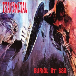 TRANSMETAL-BURIAL AT SEA CD
