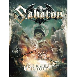 SABATON-HEROES ON TOUR...